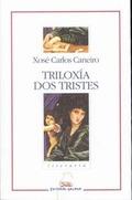 TRILOXÍA DOS TRISTES