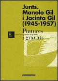 JUNTS MANOLO GIL I JACINTA GIL, 1945-1957 : PINTURES I GRAVATS