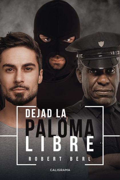 DEJAD LA PALOMA LIBRE