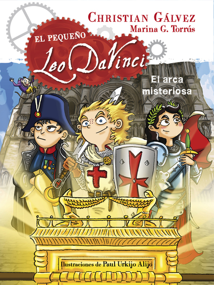 EL ARCA MISTERIOSA (EL PEQUEÑO LEO DA VINCI 8).
