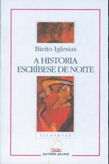 A HISTORIA ESCRÍBESE DE NOITE