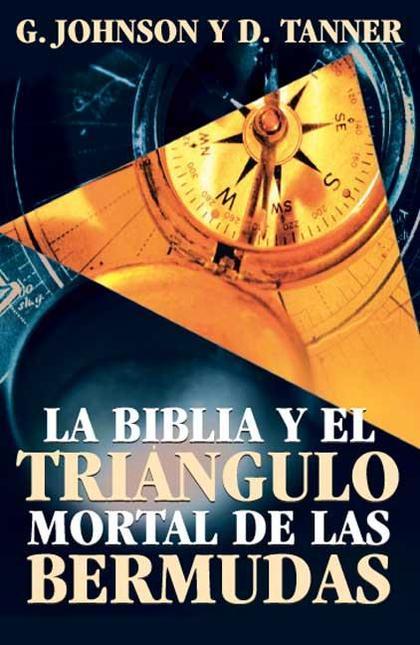 LA BIBLIA Y EL TRIÁNGULO MORTAL DE LAS BERMUDAS