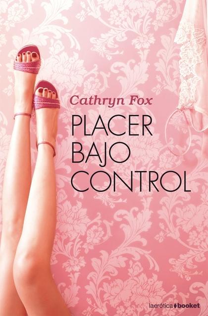 PLACER BAJO CONTROL