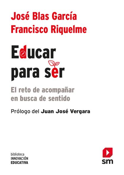 EDUCAR PARA SER                                                                 EL RETO DE ACOM