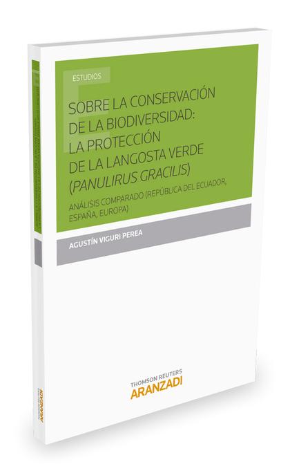 SOBRE LA CONSERVACIÓN DE LA BIODIVERSIDAD: LA PROTECCIÓN DE LA LANGOSTA VERDE (P. ANÁLISIS COMP