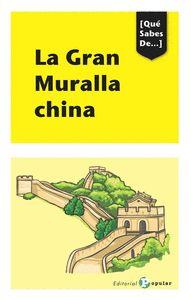 LA GRAN MURALLA CHINA. QUÉ SABES DE...