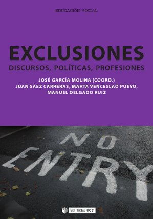 EXCLUSIONES, DISCURSOS, POLÍTICAS, PROFESIONES