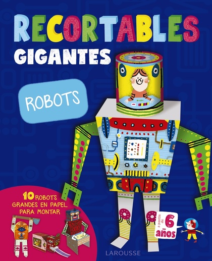 RECORTABLES GIGANTES. ROBOTS.
