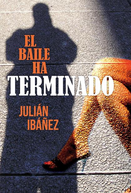 EL BAILE HA TERMINADO