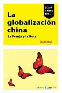 LA GLOBALIZACIÓN CHINA.