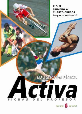 EDUCACIÓN FÍSICA ACTIVA, 1 ESO. FICHAS DEL PROFESOR