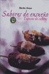 ENSUEÑO DE SABORES, SABORES DE ENSUEÑO
