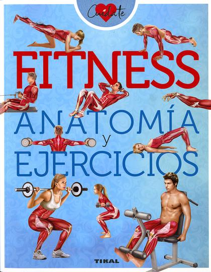 FITNESS. ANATOMIA Y EJERCICIOS
