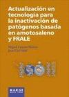 ACTUALIZACIÓN EN TECNOLOGÍA PARA LA INACTIVACIÓN DE PATÓGENOS BASADA EN AMOTOSALENO Y FRALE