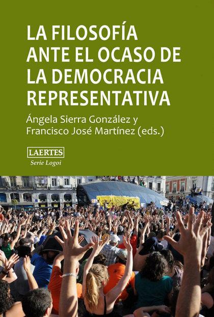 LA FILOSOFÍA ANTE EL OCASO DE LA DEMOCRACIA REPRESENTATIVA : PLURALISMO, CONSENSO, AUTORITARISM