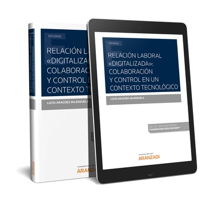 RELACION LABORAL DIGITALIZADA COLABORACION Y CONTROL EN UN CONTEXTO TE