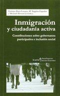 INMIGRACIÓN Y CIUDADANÍA ACTIVA. CONTRIBUCIONES SOBRE GOBERNANZA PARTICIPATIVA E INCLUSIÓN SOCI