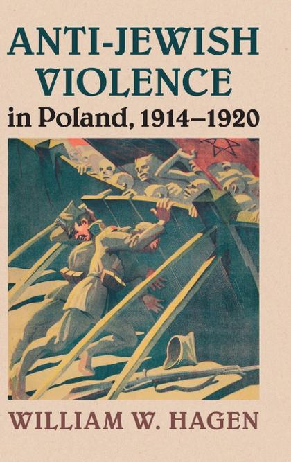 ANTI-JEWISH VIOLENCE IN POLAND, 1914-1920