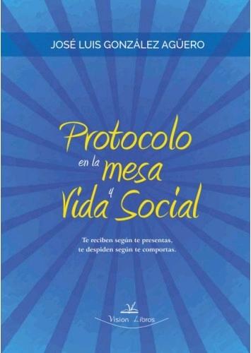 PROTOCOLO EN LA MESA Y VIDA SOCIAL.