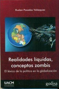 REALIDADES LÍQUIDAS, CONCEPTOS ZOMBIS