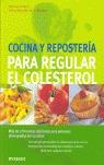 COCINA Y REPOSTERÍA PARA REGULAR EL COLESTEROL