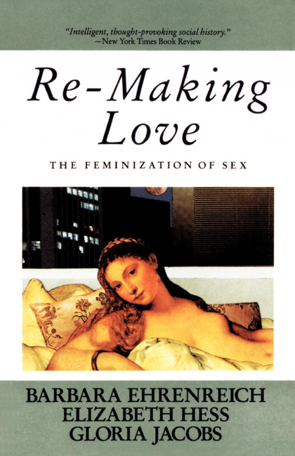RE-MAKING LOVE