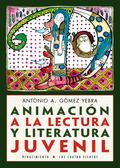 ANIMACIÓN A LA LECTURA Y LITERATURA JUVENIL