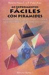 60 EXPERIMENTOS FACILES CON PIRAMIDES