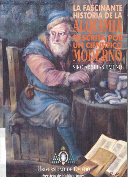 FASCINANTE HISTORIA DE ALQUIMIA DESCRITA POR UN CIENTÍFICO MODERNO