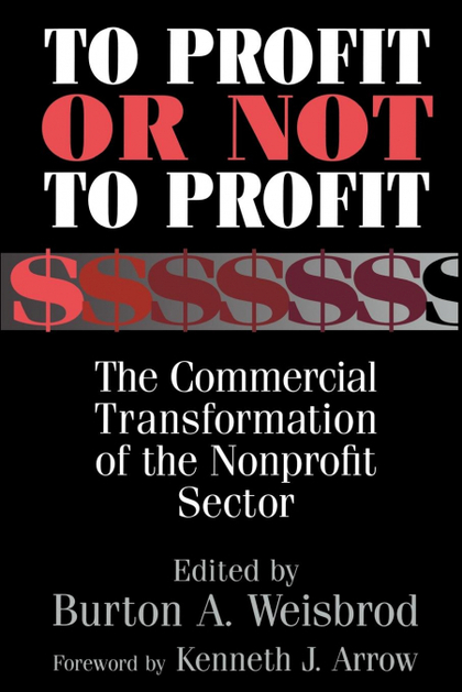 TO PROFIT OR NOT TO PROFIT