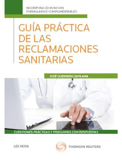 GUÍA PRÁCTICA DE LAS RECLAMACIONES SANITARIAS