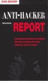 ANTI-HACKER REPORT