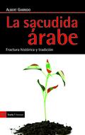 LA SACUDIDA ÁRABE. FRACTURA HISTÓRICA Y TRADICIÓN