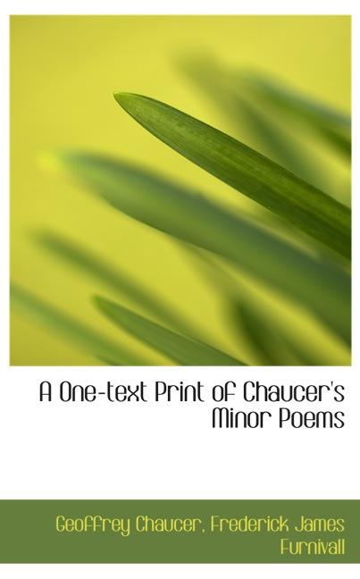 A One-text Print of Chaucer`s Minor Poems