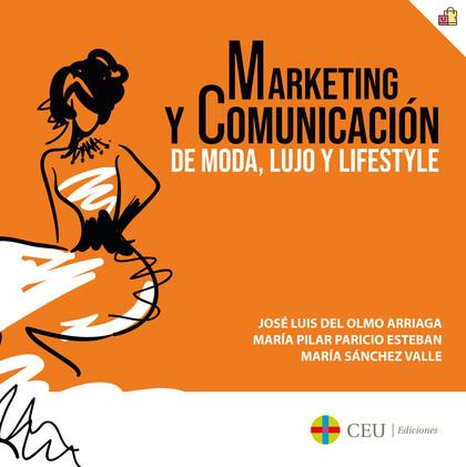 MARKETING Y COMUNICACIÓN DE MODA, LUJO Y LIFESTYLE