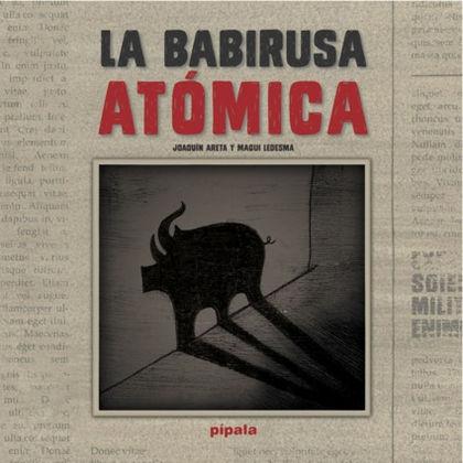 LA BABIRUSA ATÓMICA.