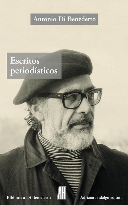 ESCRITOS PERIODÍSTICOS 1943-1986.