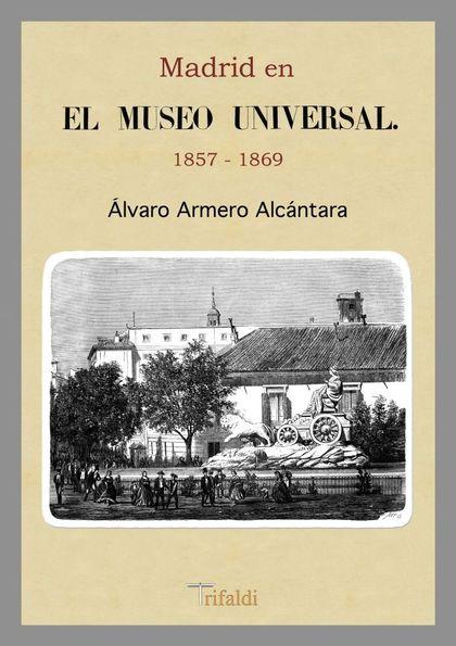MADRID EN EL MUSEO UNIVERSAL, 1857-1869