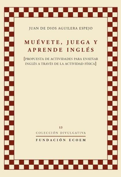 MUÉVETE, JUEGA Y APRENDE INGLÉS