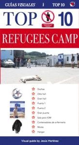 TOP 10 REFUGEES CAMP VISUAL GUIDE. MIRAL CAMP