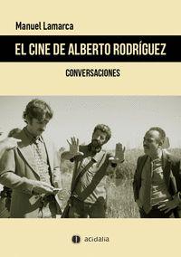 EL CINE DE ALBERTO RODRÍGUEZ