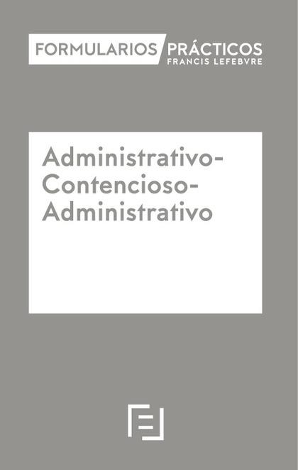 FORMULARIOS PRÁCTICOS ADMINISTRATIVO-CONTENCIOSO ADMINISTRATIVO (INTERNET).
