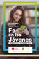 FE EN LOS JÓVENES. ACTAS DEL XX CONGRESO CATÓLICOS Y VIDA PÚBLICA. MADRID, 16, 17 Y 18 DE NOVIE