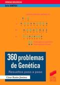 360 PROBLEMAS DE GENÉTICA. RESUELTOS PASO A PASO