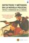 DETECTIVES Y MÉTODOS EN LA NOVELA POLICIAL                                      PISTAS Y EVIDEN