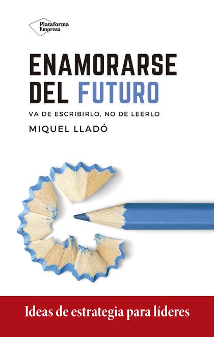 ENAMORARSE DEL FUTURO