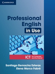 PROFESSIONAL ENGLISH IN USE ICT FOR COMPUTERS AND THE INTERNET