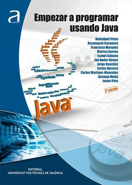 Empezar a programar usando Java (3ª edición)