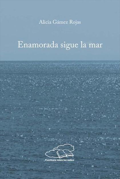 Enamorada sigue la  mar