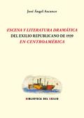 ESCENOGRAFÍA EN EL ESCENA Y LITERATURA DRAMÁTICA DEL EXILIO REPUBLICANO DE 1939